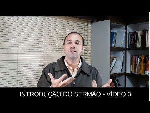 Homilética - Partes Do Sermão - Introdução, Vídeo 3/4 - Por Mario Biolada