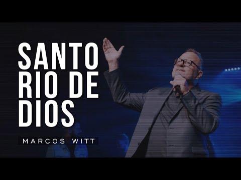 Marcos Witt – Santo Río De Dios (Letra)