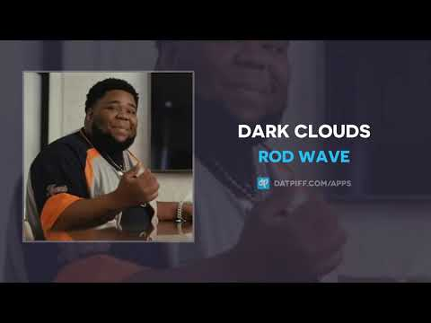 Rod Wave - Dark Clouds (AUDIO)