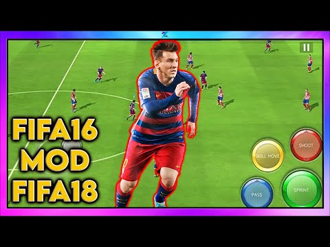 FIFA 16 Mod FIFA 18 Android Ultra Graphics Online