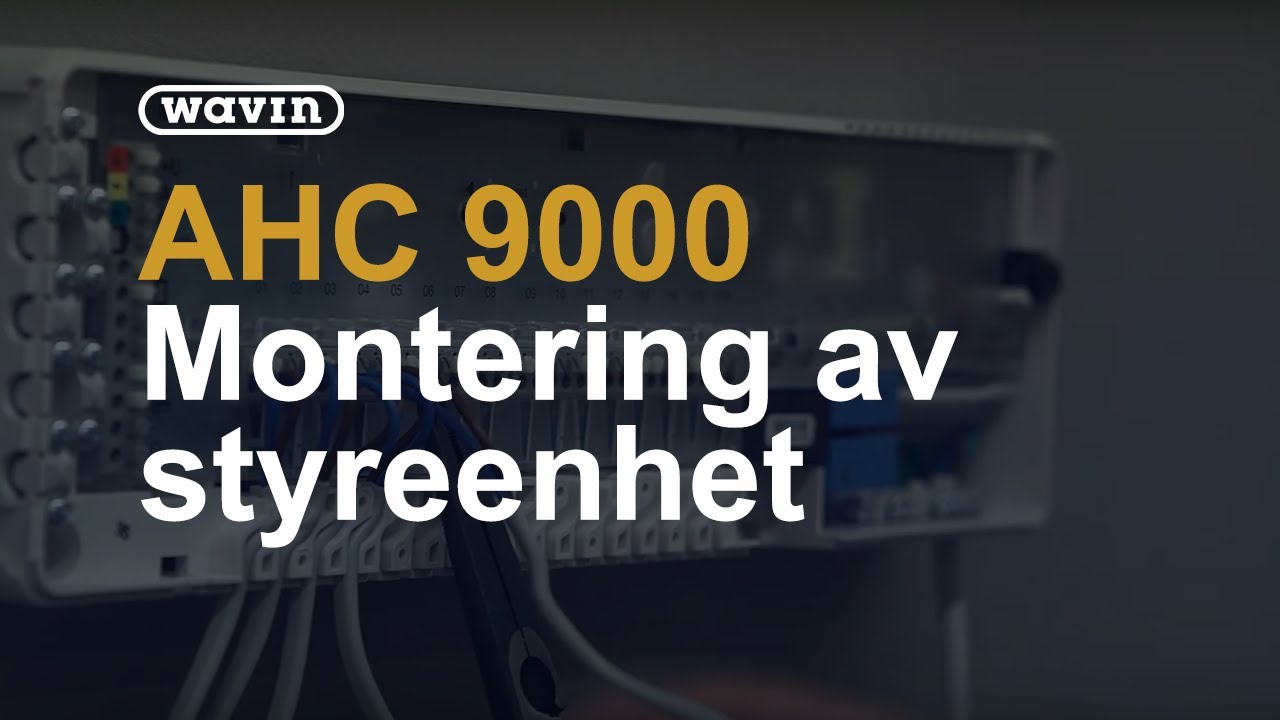 Godt Wavin - AHC 9000 Styreenhet: Montering av styreenhet uten display DE28