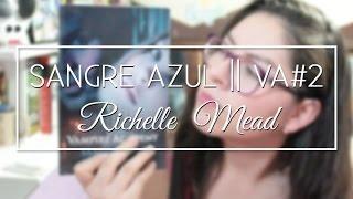 Sangre Azul - Vampire Academy 2 || Zaybet's Mad Mind