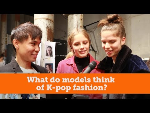 What do models think of K-pop fashion?