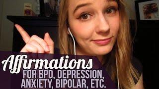 binaural asmr affirmations for bpd depression anxiety bipolar etc