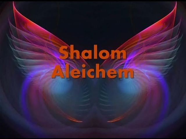 Shalom Aleichem lyrics
