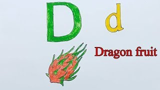 Learn alphabetically and draw the letter D | Dragon fruit