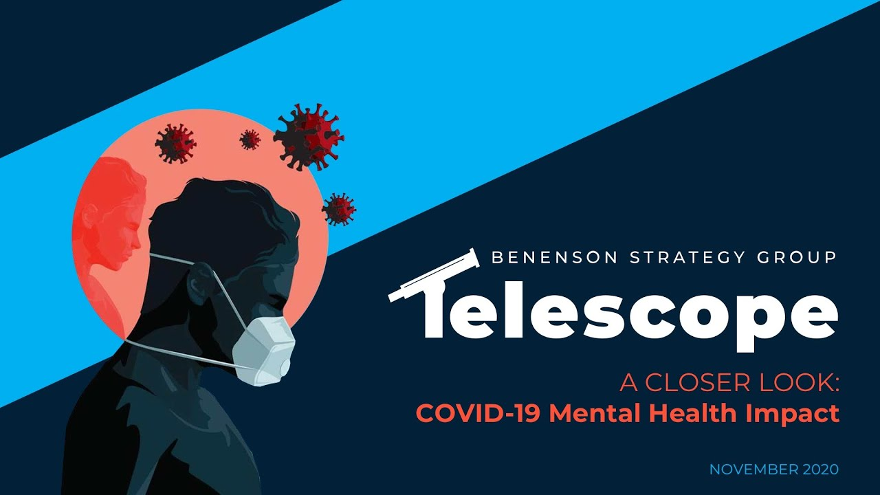 The BSG Telescope: Covid-19's Impact on Mental Health