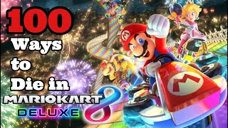 100 Ways to Die in Mario Kart 8 Deluxe