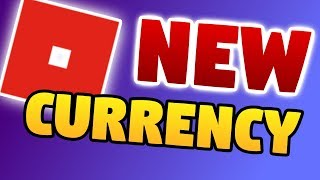 NEW CURRENCY IN ROBLOX? - New Roblox Update