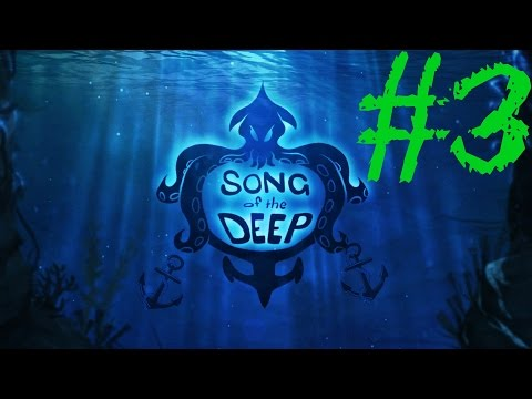 YOU'RE ANCHORING ME DOWN MAN -Song of the Deep PART 3