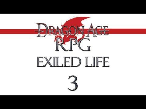 3. Dragon Age RPG - Exiled Life