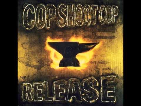 Cop Shoot Cop - Last Legs mp3