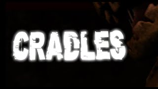 FNAF/SFM/PREVIEW: Cradles (BATCH Remix)