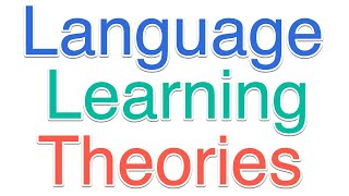 Language Learning Theories thumbnail
