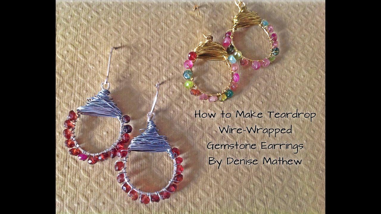 How to Make Wire-Wrapped Gemstone Teardrop Earrings - YouTube