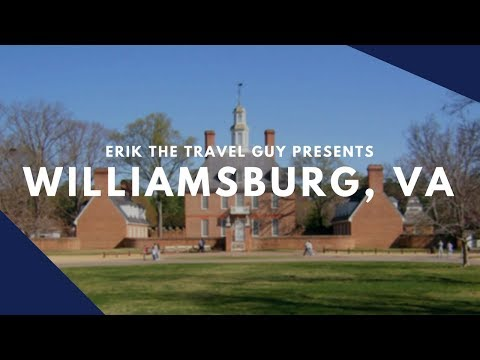Colonial Williamsburg, Virginia Overview