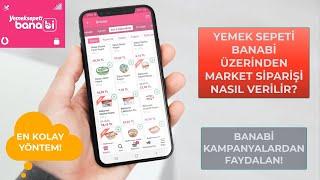 Yemeksepeti Banabi Üzerinden Nasıl Sipariş Verilir? BANABİ Kampanya Ekleme #BANABİ screenshot 5
