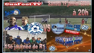 ⚽️-GuaFoot TV- En direct,  le match au sommet de la 15è journée de R1  (-CSM- vs –USBM-) ⚽️