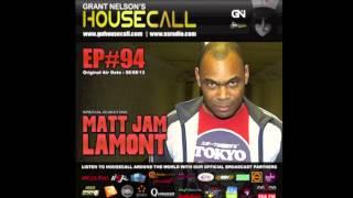 Matt Jam Lamont Guest Mix - Grant Nelson