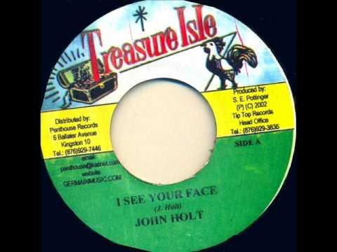 I See Your Face  John Holt.wmv