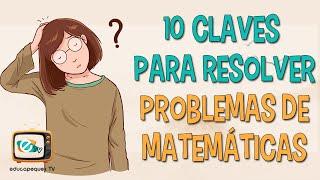 10 Claves Para Ensenarles A Resolver Problemas De Matematicas