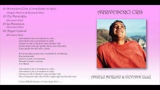 Arrivederci Cris ci rivedremo in cielo (2004) - Angelo Merlino & Giovanni Ullu