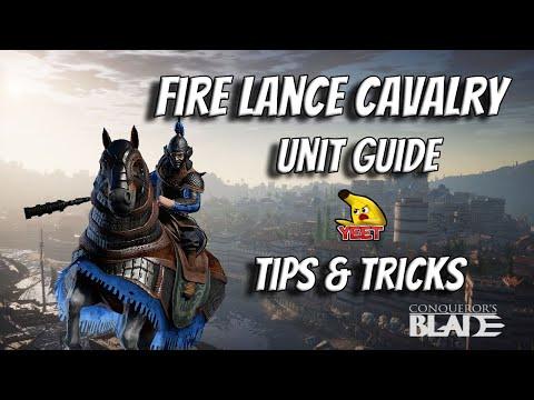| Conqueror's Blade | Fire Lancers | Cavalry | Unit Guide | Doctrines | Veterancy | YEET |
