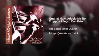 Quartet No.4: Adagio Ma Non Troppo - Allegro Con Brio