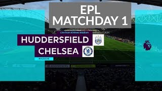 FIFA18 Match Day 1 | Huddersfield Town vs Chelsea | 2018/19 Premier League  Gameplay