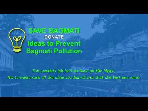 Donate Ideas to Prevent Bagmati Pollution. SAVE BAGMATI