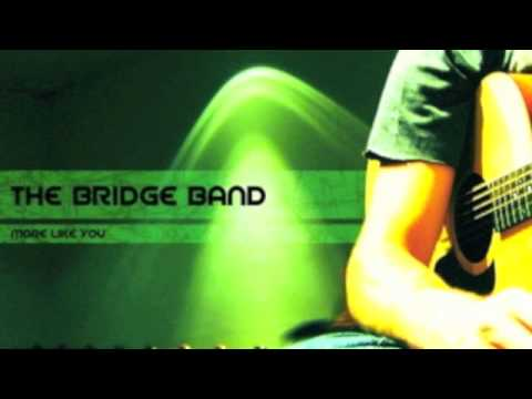 """""""Search Me"""" (O God And Know My Heart) by """"The Bridge Band"""""""