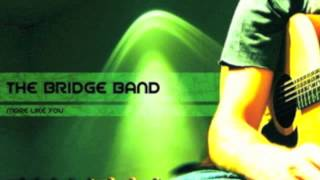 """Search Me"" (O God And Know My Heart) by ""The Bridge Band"""