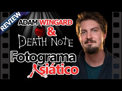 REVIEW de cine - Death Note & Especial Adam Wingard