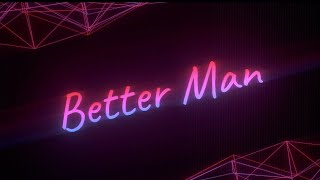 Siggimusic | Better Man