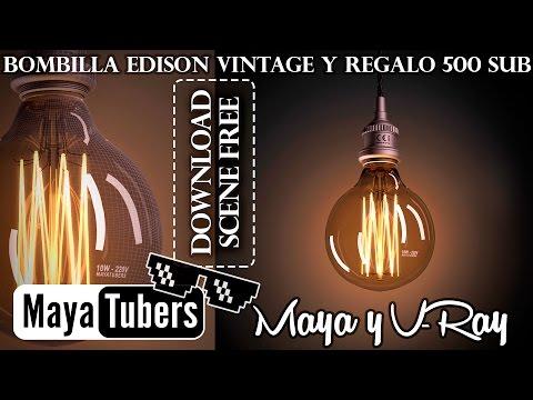 +500 Suscriptores Tutorial Iluminar Bombilla Edison Realista con VRay y Maya ? Regalo - MayaTubers