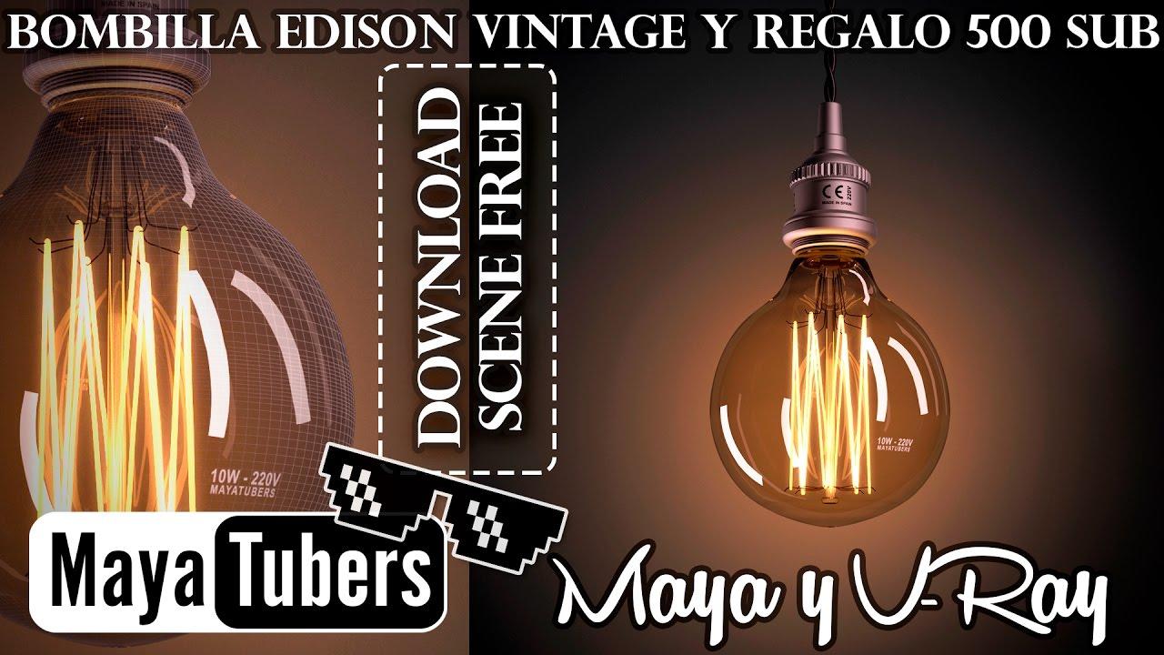 Tutorial Iluminar Bombilla Edison Con Vray Y Maya Regalo Por Ser 500 Suscriptores