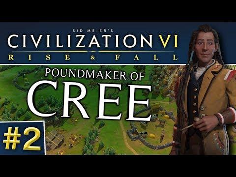 Civ VI: Rise and Fall #2 | Cree - You Gotta Have Faith