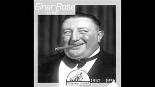 Einar Rose - En glad gutt fra Skandinavien