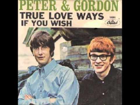Peter & Gordon True Love Ways