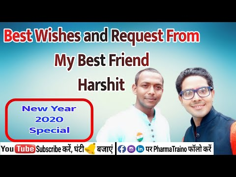 Best Wishes & Request From Best Friend Harshit Singh | New Year 2020 Special | #pharmatraino