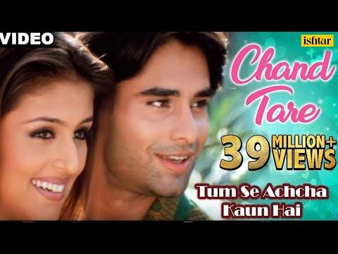 Chand Tare Phool : Tum Se Achcha Kaun Hai | Nakul Kapoor, Aarti Chabaria, Kim Sharma |