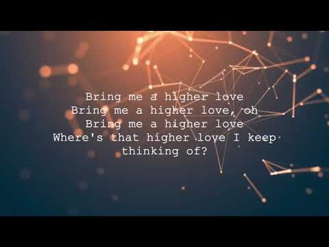 bring me a higher love whitney
