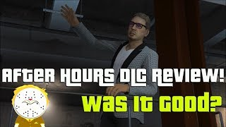 GTA Online After Hours DLC Full Review, Final Verdict Was It A Good Update?