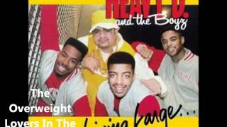 Heavy D & The Boyz - Living Large - The Overweight Lovers In The House