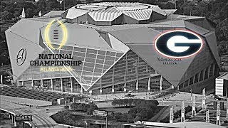 Georgia Football National Championship Hype Vs. Alabama |