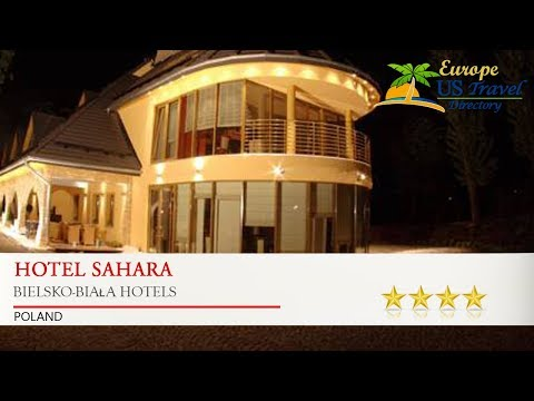 Hotel Sahara - Bielsko-Biała Hotels, Poland