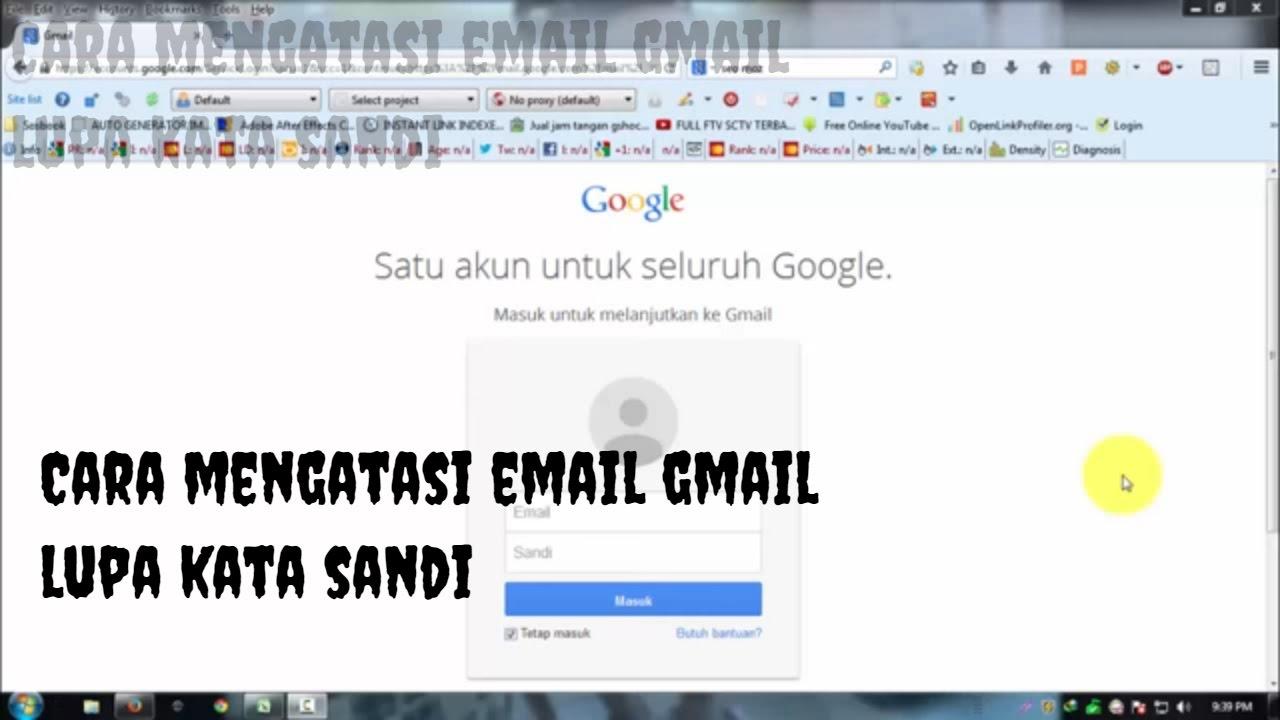 Cara Mengatasi Email Lupa Kata Sandi Youtube