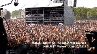 M.O.D. - March Of The S.O.D./Kill Yourself (Hellfest, June 20, 2014)