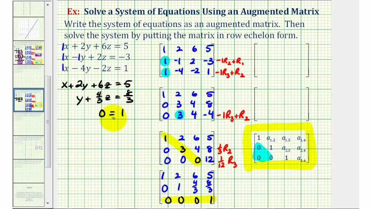 Ex 2: Solve a System of Three Equations with Using an Augmented Matrix (REF - no solution ...