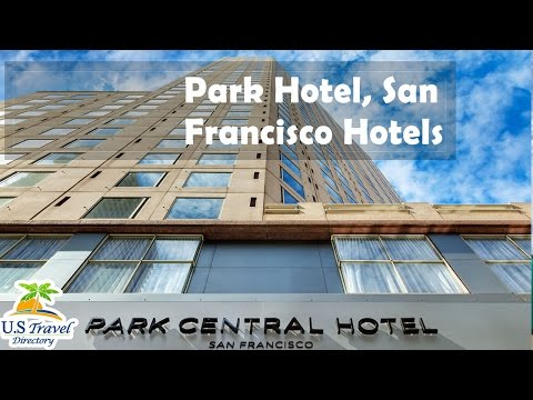 Park Hotel, San Francisco Hotels - California